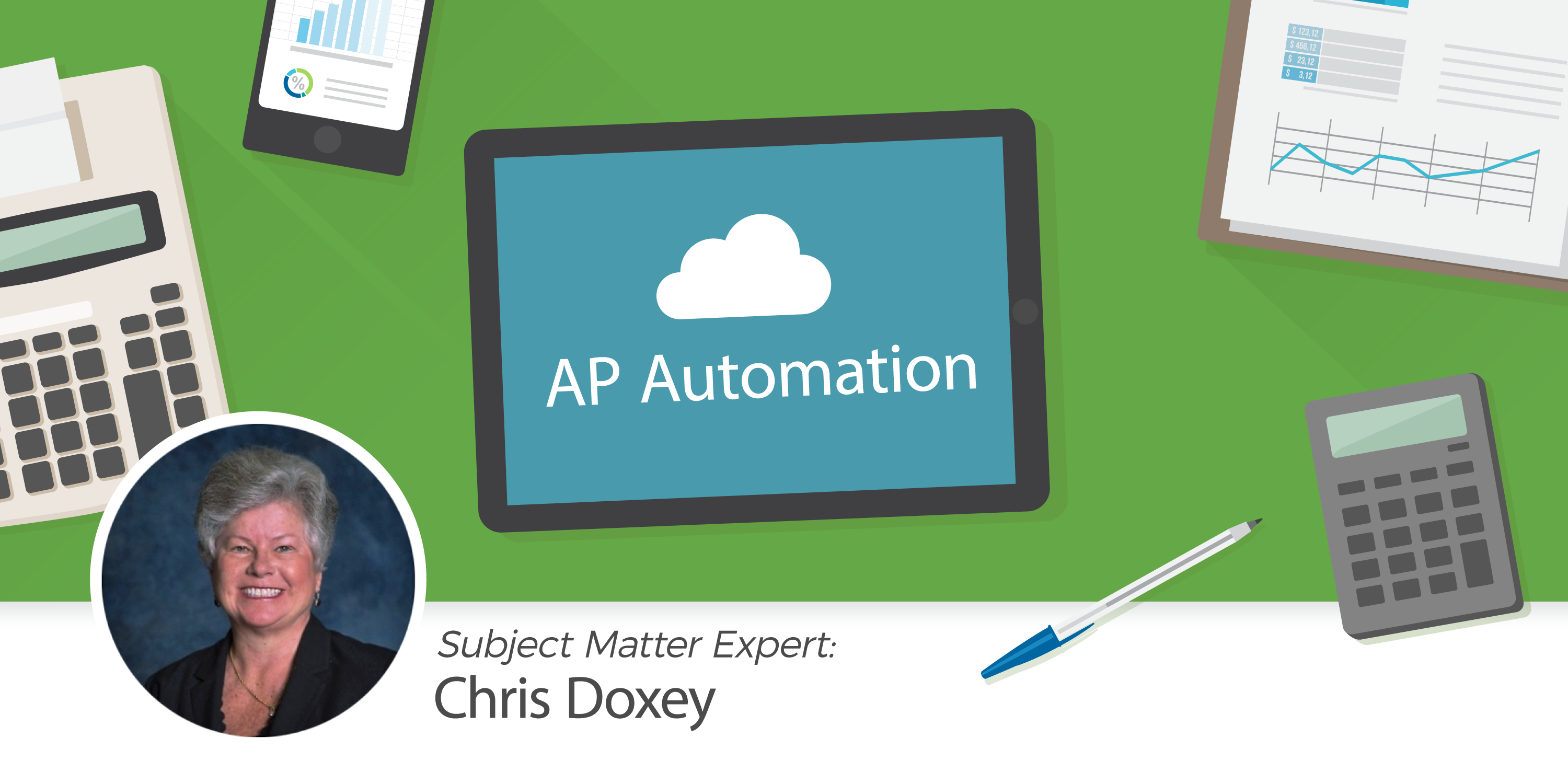 Chris Doxey presents 8 benefits of automating accounts payable