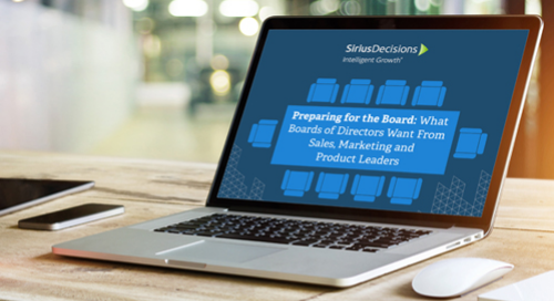 What Boards of Directors Want From Sales, Marketing and Product Leaders