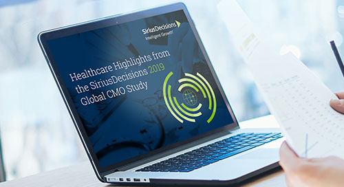 Healthcare Highlights from the SiriusDecisions 2019 Global CMO Study