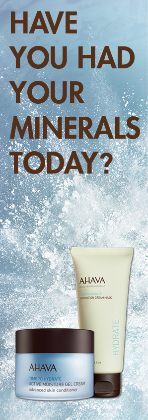 Have you had your AHAVA Dead Sea Minerals today?