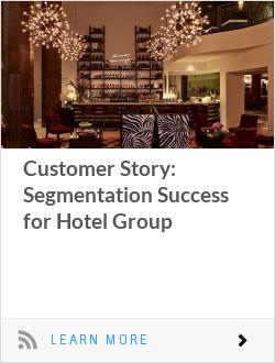 Customer Story: Segmentation Success for Hotel Group