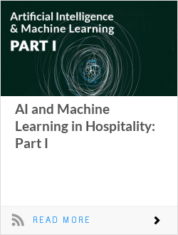 AI and Machine Learning in Hospitality: Part I