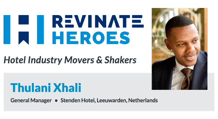 Revinate Heroes: Thulani Xhali, General Manager, Stenden Hotel