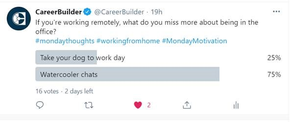 Twitter poll asking if you miss take your dog to work day or watercooler chats
