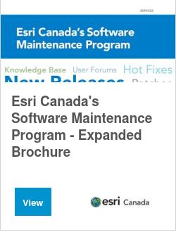 Esri Canada's Software Maintenance Program - Expanded Brochure