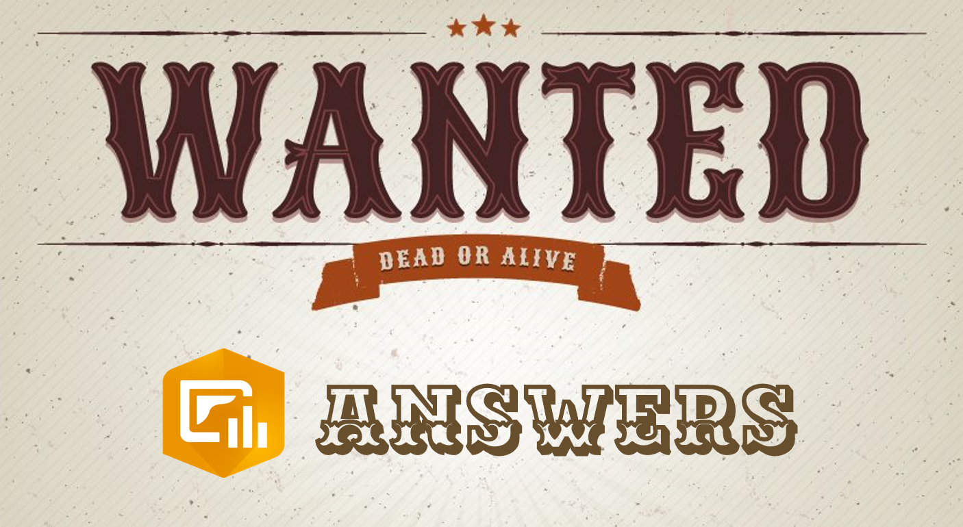 """Cartoon of a """"Wanted"""" poster seeking dashboard answers."""