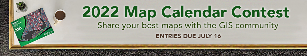 """A banner showing a cup of coffee and a copy of 2021's Map Calendar, which has a green cover. Text on the banner reads: """"2022 Map Calendar Contest. Share your best maps with the GIS community. Entries due July 16."""
