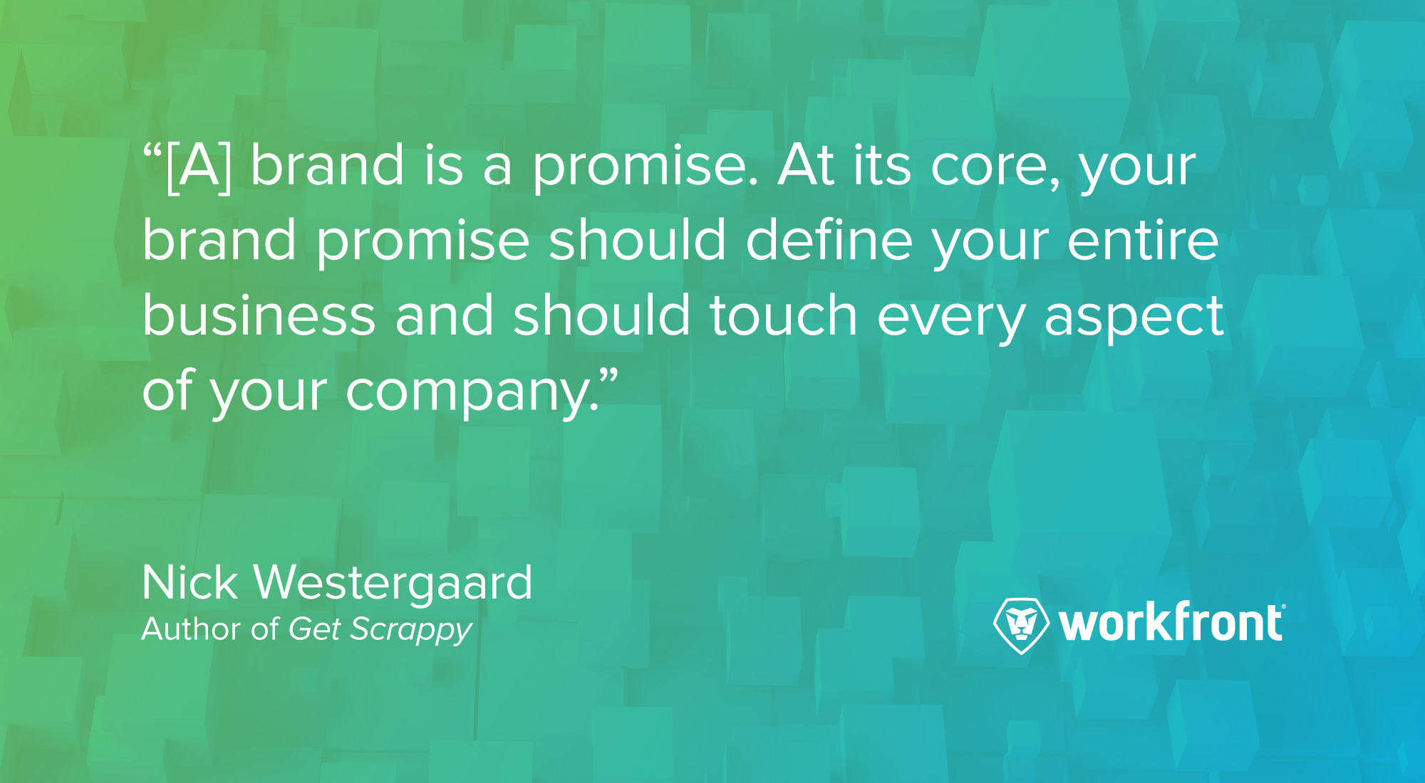 brand promise quote nick westergaard
