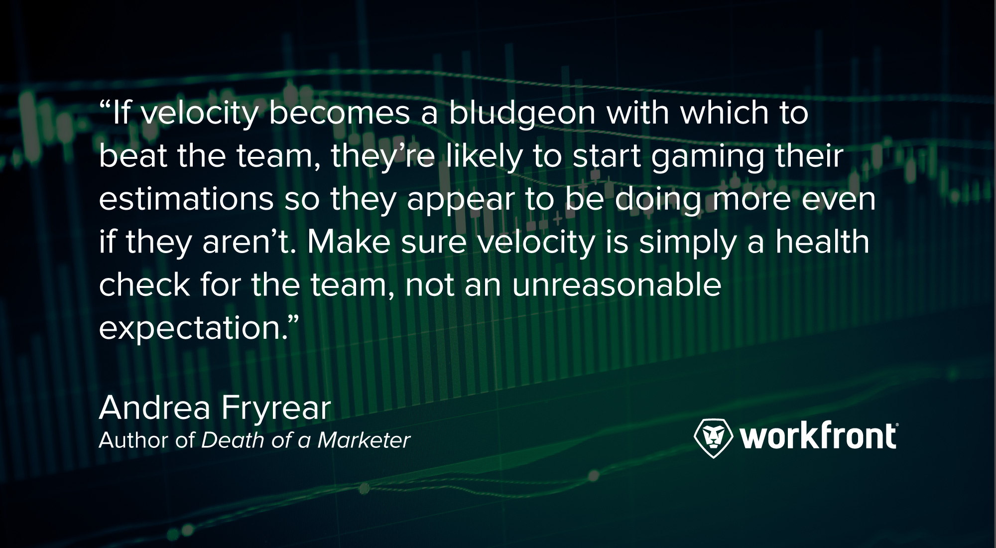 agile marketing quote andrea fryrear