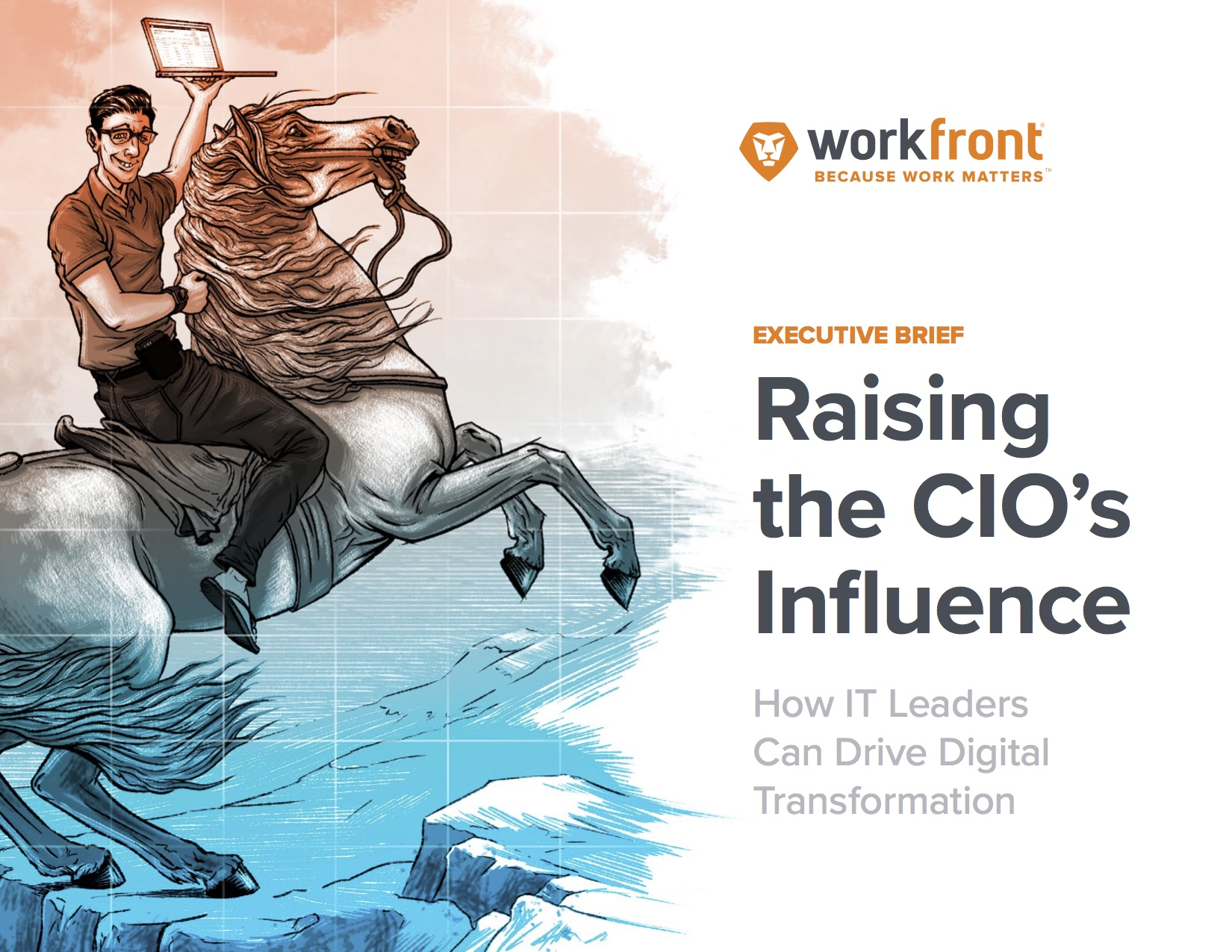 Raising the CIO's Influence: How IT Leaders Can Drive Digital Transformation