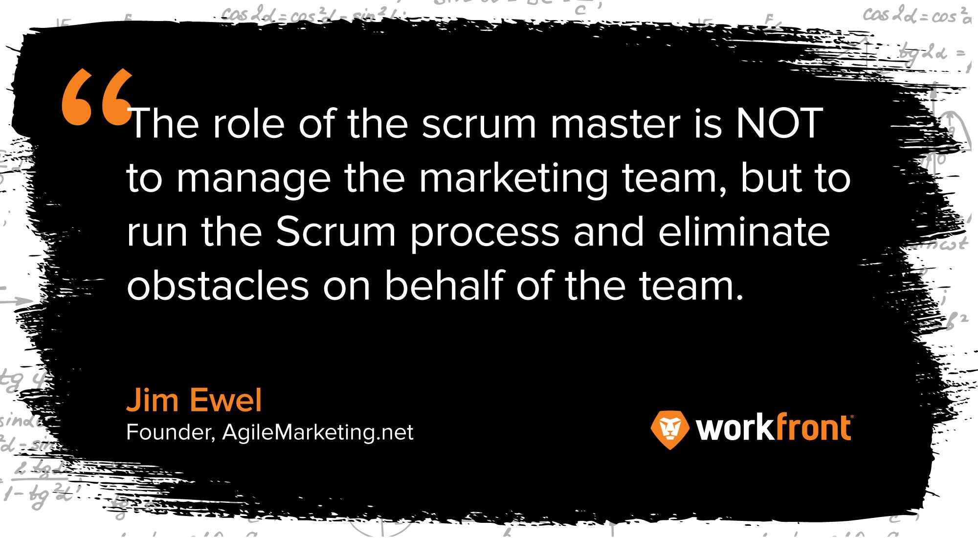 jim ewel quote agile marketing scrum master