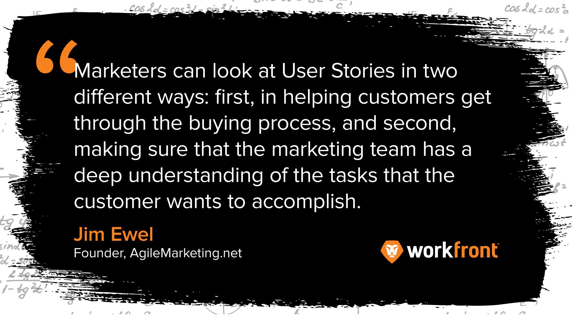 jim ewel quote agile marketer user stories