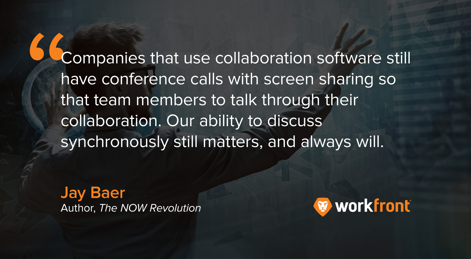 jay baer quote collaboration software