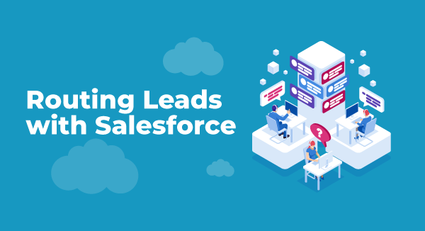 salesforce-lead-routing