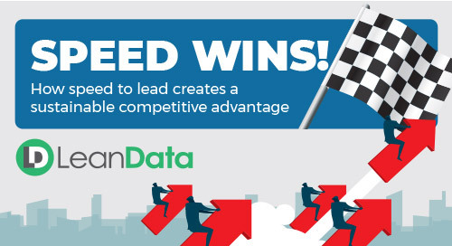 Speed Wins: How Speed to Lead Creates a Sustainable Competitive Advantage