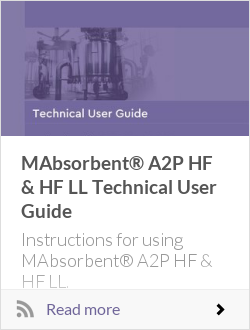 MAbsorbent® A2P HF & HF LL Technical User Guide