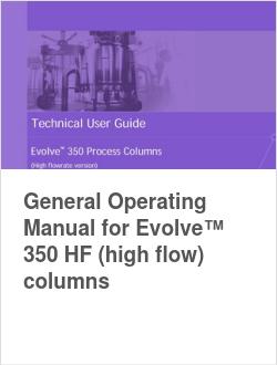 General Operating Manual for Evolve™ 350 HF (high flow) columns