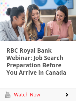 RBC Royal Bank Webinar: Job Search Preparation Before You Arrive in Canada