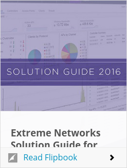 Extreme Networks Solution Guide for 2016