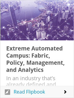 Extreme Automated Campus: Fabric, Policy, Management, and Analytics