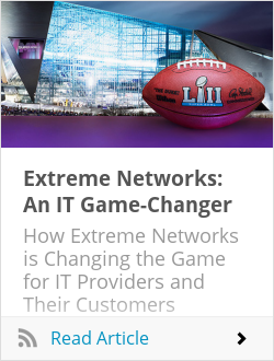 Extreme Networks: An IT Game-Changer