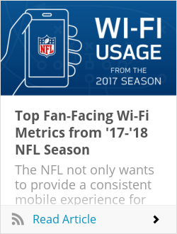 Top Fan-Facing Wi-Fi Metrics from '17-'18 NFL Season