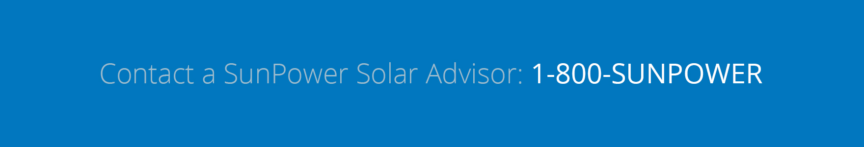 Contact a SunPower Solar Advisor