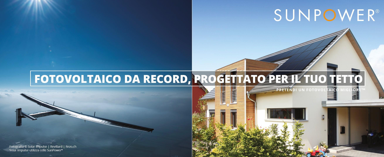 fotovoltaico da record, progettato per il tuo tetto