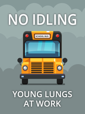 "Sign that reads ""No idling. Young lungs at work."""