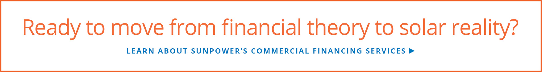 Learn about SunPower's commercial financing services