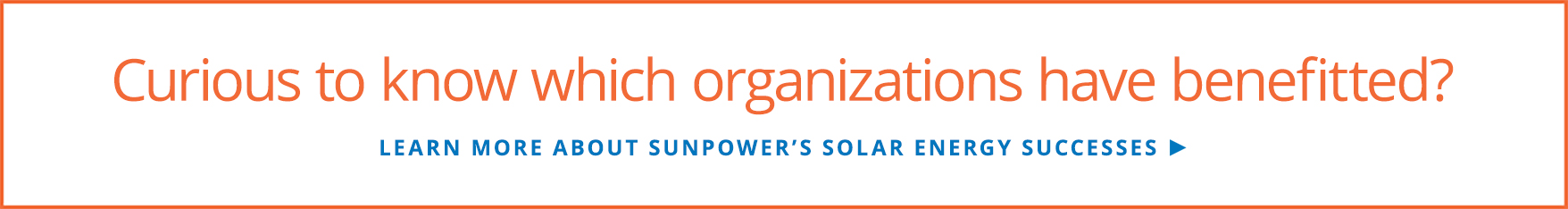 Learn more about SunPower's solar energy successes