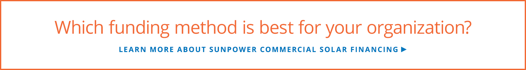 Learn more about SunPower commercial solar financing