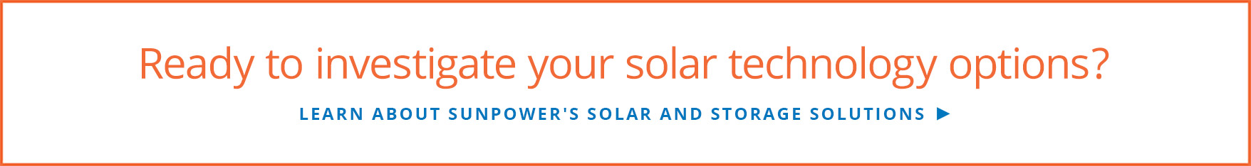 Learn about SunPower's solar and storage solutions
