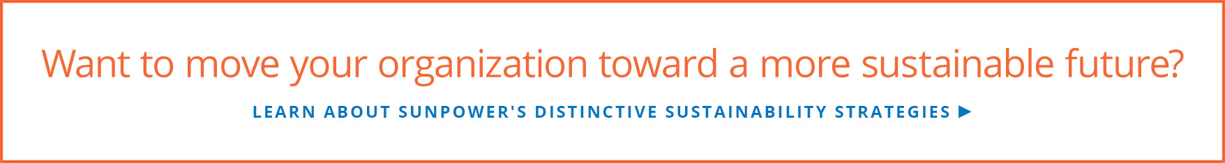 Learn about SunPower's distinctive sustainability strategies