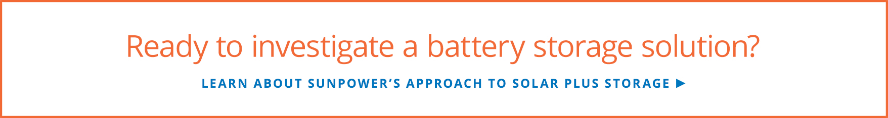 Learn about SunPower's approach to solar plus storage