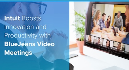 Intuit Boosts Innovation and Productivity with BlueJeans Video Meetings