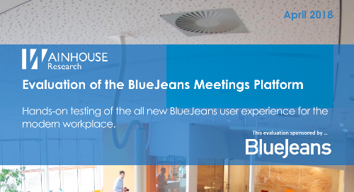 Wainhouse Evaluation of the BlueJeans Meetings Platform