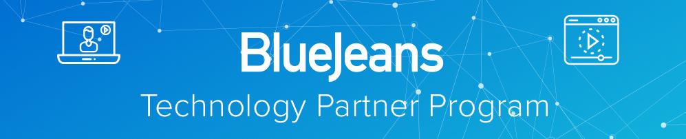 BlueJeans Technology Partner Program