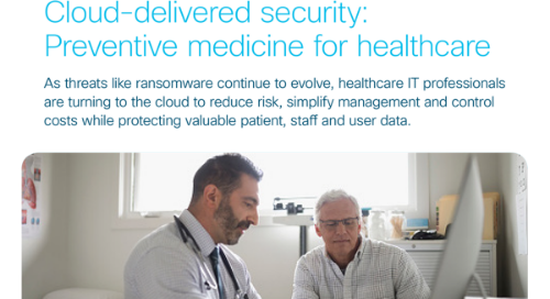 Cloud-delivered security: Preventive medicine for healthcare