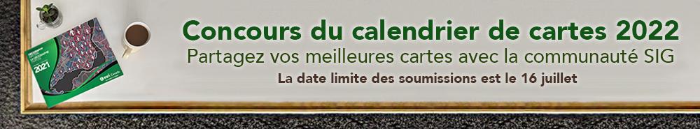 Une bannière montrant une tasse de café et un exemplaire du calendrier de cartes 2021, dont la couverture est verte. Le texte de la bannière se lit comme suit : Concours du calendrier de cartes 2022. Partagez vos meilleures cartes avec la communauté SIG. La date limite des soumissions est le 16 juillet.