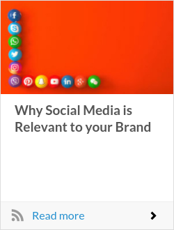 Why Social Media is Relevant to your Brand
