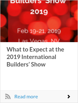 What to Expect at the 2019 International Builders' Show