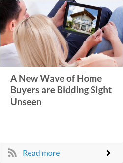 A New Wave of Home Buyers are Bidding Sight Unseen