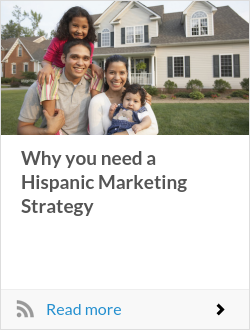 Why you need a Hispanic Marketing Strategy