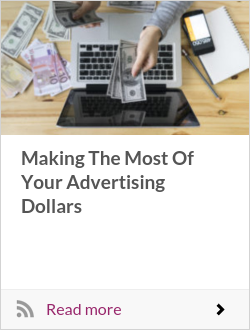 Making The Most Of Your Advertising Dollars