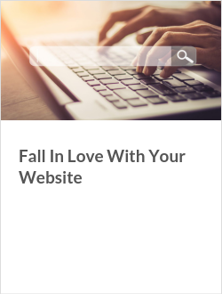 Fall In Love With Your Website