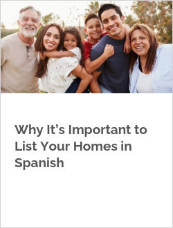 Why It's Important to List Your Homes in Spanish