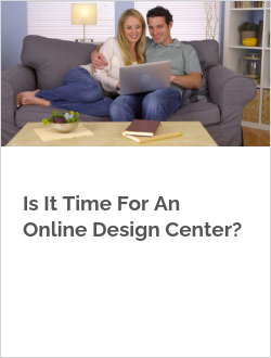 Is It Time For An Online Design Center?