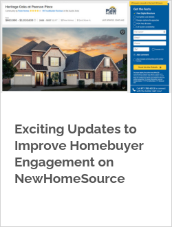 Exciting Updates to Improve Homebuyer Engagement on NewHomeSource