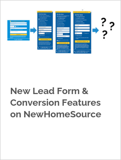 New Lead Form & Conversion Features on NewHomeSource